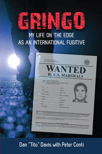 Gringo my life on the edge as an international fugitive gringo gringo my life on the edge as an international fugitive fandeluxe Epub