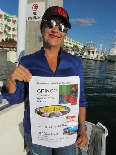 Celia: GRINGO, book signing poster Grand Vin, Key West, Florida.