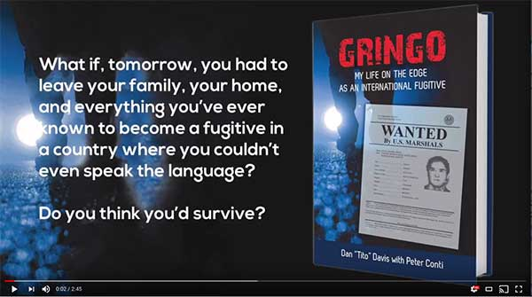 Home gringo my life on the edge as an international fugitive youtube video gringo by dan tito davis with peter conti fandeluxe Epub